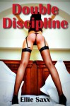 Double Discipline (Erotic Spanking and Punishment) - Ellie Saxx