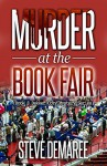 Murder at the Book Fair (Book 8 Dekker Cozy Mystery Series) - Steve Demaree