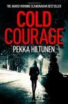 Cold Courage (Studio) - Pekka Hiltunen