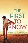 The First to Know - Abigail Johnson