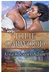 Una Rosa per Adam (Le spose dei Clayborne Vol. 3) - Julie Garwood, Sofia Pantaleoni