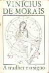 A Mulher e o Signo - Vinicius de Moraes