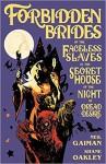 Forbidden Brides of the Faceless Slaves in the Secret House of the Night of Dread Desire - Shane Oakley, Nick Filardi, Neil Gaiman