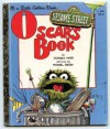 SESAME STREET OSCAR'S BOOK - Jeffrey Moss, Michael Gross