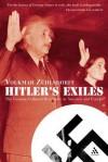 Hitler's Exiles: The German Cultural Resistance in America and Europe - Volkmar Zuhlsdorff, Martin Bott, Volkmar Zulhsdorff