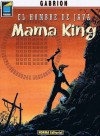 L'homme de Java, tome 4 : Mama King - Pierre-Yves Gabrion