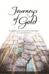 Journeys of Gold: An Uplifting Story Of Two Families Raising Children With Aspergers Syndrome - Jodie Lomer, Kate Johnson