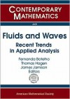 Fluids and Waves: Recent Trends in Applied Analysis: Research Conference, May 11-13, 2006, the Universtiy of Memphis, Memphis, TN - Research Conference on Fluids and Waves, Fernanda Botelho, Thomas Hagen, Research Conference on Fluids and Waves