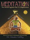 MEDITATION The Ancient Egyptian Path to Enlightenment - Muata Ashby