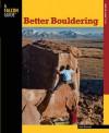 Better Bouldering, 2nd - John Sherman