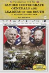Famous Confederate Generals and Leaders of the South - Pat McCarthy