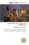 Finding Nemo - Agnes F. Vandome, John McBrewster, Sam B Miller II