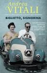 Biglietto, signorina (Garzanti Narratori) (Italian Edition) - Andrea Vitali