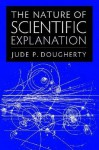 The Nature of Scientific Explanation - Jude P. Dougherty