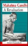Mahatma Gandhi: A Revelation - Mohit Chakrabarti