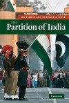 The Partition of India - Ian Talbot, Gurharpal Singh
