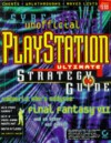 Playstation Ultimate Strategy Guide: Unofficial - Zach Meston