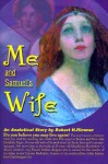 Me and Samuel's Wife: An Analytical Story - Robert H. Rimmer