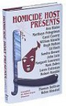 Homicide Host Presents: A Collection Of Original Mysteries - Robert J. Randisi, Margaret Lawrence, Helen E. Olmsted