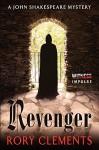 Revenger: A John Shakespeare Mystery - Rory Clements