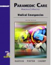 Paramedic Care: Principles and Practices, Volume 3: Medical Emergencies - Bryan E. Bledsoe, Robert S. Porter, Richard A. Cherry