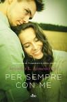 Per sempre con me: La serie di Ti aspettavo - Jennifer L. Armentrout, Ilaria Katerinov