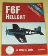 F6F Hellcat in Detail and Scale - Bert Kinzey