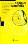 Complex Manifolds - S.R. Bell, Raghavan Narasimhan, J.L. Brylinski, A. Van De Ven