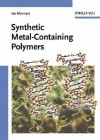 Synthetic Metal-Containing Polymers - Ian Manners