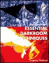 Essential Darkroom Techniques - Sterling Publishing Company, Inc., Sterling Publishing Company, Inc.
