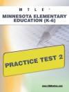 MTLE Minnesota Elementary Education (K-6) Practice Test 2 - Sharon Wynne