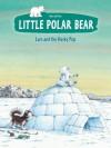 Lars and the Husky Pup (Little Polar Bear) - Hans de Beer