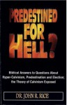 Predestined for Hell? - John R. Rice