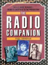 Radio Companion: The A-Z Guide to Radio—From its Inception to the Present Day - Paul Donovan