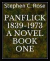 PANFLICK 18391973 a novel BOOK ONE - Stephen C. Rose