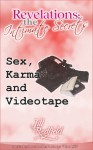 Revelations: the Intimate Secrets - Sex, Karma and Videotape - Jill Redfield