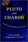 Pluto and Charon - S. Alan Stern, Jacqueline Mitton