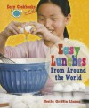 Easy Lunches from Around the World - Sheila Griffin Llanas