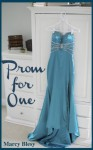 Prom for One - Marcy Blesy