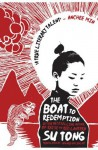 The Boat to Redemption: A Novel - Su Tong, Howard Goldblatt