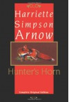Hunter's Horn - Harriette Simpson Arnow