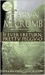 If Ever I Return, Pretty Peggy-O (Ballad Series #1) - Sharyn McCrumb