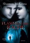 Flammen der Rache - Shannon McKenna, Patricia Woityneck