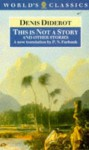 This Is Not a Story and Other Stories - Denis Diderot, P.N. Furbank