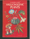 Hallucinogenic Plants - Richard E. Schultes, Elmer W. Smith