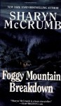 Foggy Mountain Breakdown and Other Stories - Sharyn McCrumb