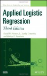 Applied Logistic Regression - David W Hosmer, Stanley Lemeshow, Rodney X Sturdivant
