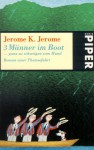 Three Men In A Boat: (To Say Nothing Of The Dog) - Jerome K. Jerome