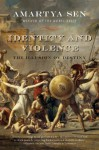 Identity and Violence: The Illusion of Destiny - Amartya Sen