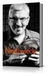 Nie wierzę w życie pozaradiowe - Marek Niedźwiecki